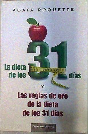 La Dieta de los 31 días y Las reglas de oro de la dieta de ...