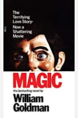 Magic by William Goldman(1978-09-15) Mass Market Paperback