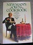 Newman's Own Cookbook, Paul Newman, Nell Newman, Ursula Hotchner, A. E. Hotchner, 0809251566