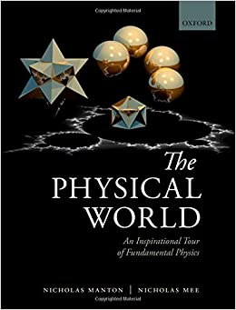 The Physical World: An Inspirational Tour Of Fundamental Physics Download Pdf