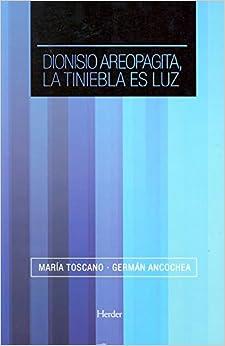 Descargar Utorrent Android Dionisio Areopagita, La Tiniebla Es Luz PDF Web