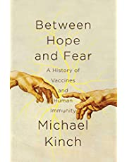 Between Hope and Fear