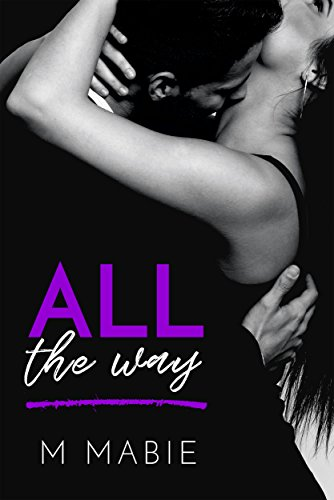 All the Way by [Mabie, M.]