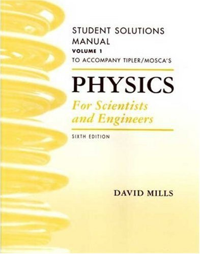 Physics for Scientists and Engineers Student Solutions Manual, Vol. 1