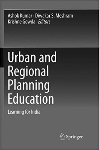 Urban and Regional Planning Education : Learning for India