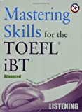 Mastering Skills for the TOEFL iBT, Advanced Listening (with 6 Audio CDs)