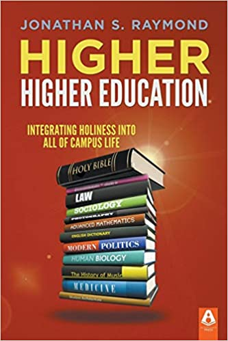 Higher Higher Education: Integrating Holiness into all of Campus Life