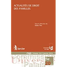 Actualités de droit des familles (Commission Université-Palais (CUP) t. 163) (French Edition)