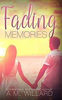 Fading Memories by [Willard, A.M.]