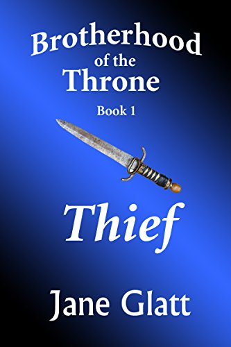 Book: Thief (Brotherhood of the Throne) by Jane Glatt