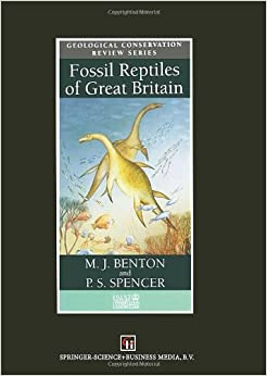 Fossil Reptiles of Great Britain (Geological Conservation Review)
