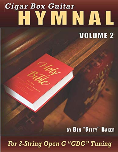 - Cigar Box Guitar Hymnal Volume 2: 55 MORE Classic Christian Hymns Arranged For 3-String GDG Cigar Box Guitars