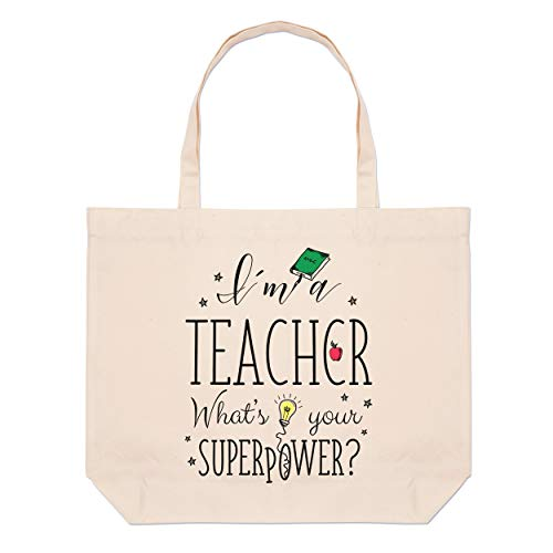 I'm A Teacher What's Your Superpower Large Beach Tote Bag