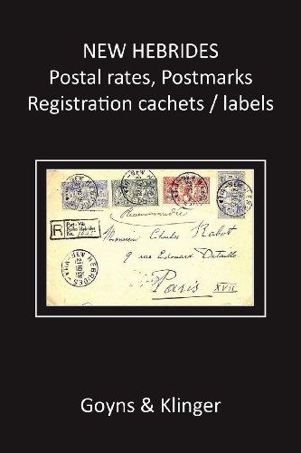 New Hebrides Postal Rates, Postmarks, Registration Cachets/Labels