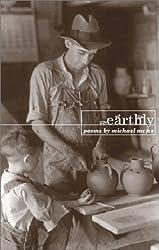 Earthly (Poetry Series)