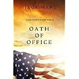 Oath of Office (a Luke Stone Thriller—Book #2)