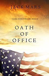 Oath Of Office by Jack Mars ebook deal