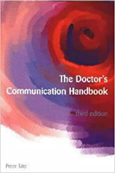 The Doctor's Communication Handbook