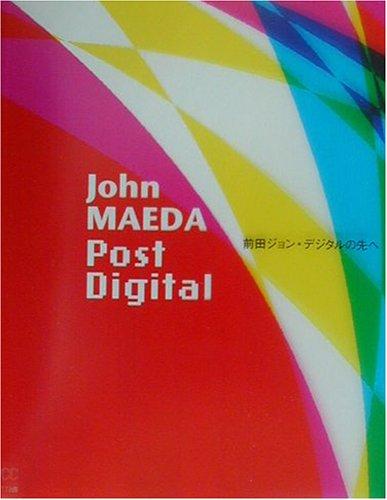 Download John Maeda: Post Digital PDF