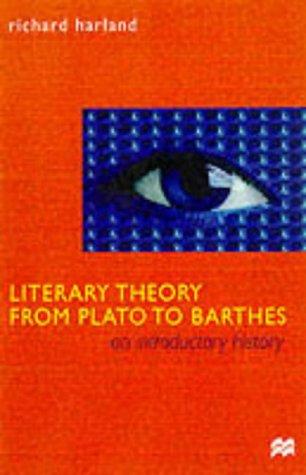 """""""Literary Theory from Plato to Barthes"""" av Richard Harland"""