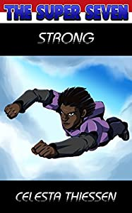 Strong (The Super Seven Book 5)