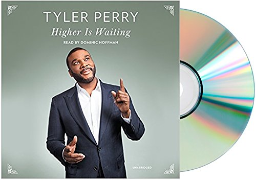 Books : [Tyler Perry Higher Is Waiting Audiobook](Higher Is Waiting Tyler Perry Audio CD)