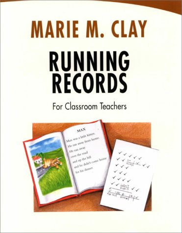 Running Records for Classroom Teachers (GINN HEINEMANN PROFESSIONAL DEVELOPMENT)