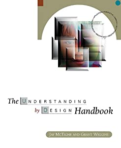 The Understanding by Design Handbook