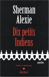 Dix petits indiens par Alexie