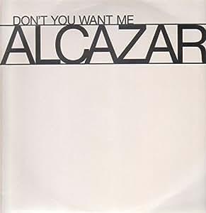 Don't you want me / Vinyl Maxi Single : Alcazar: Amazon.es