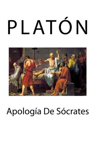 Apologia De Socrates (Spanish Edition) [Platon] (Tapa Blanda)