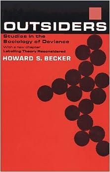 Outsiders Howard S Becker 9780029021408 Amazon  Books