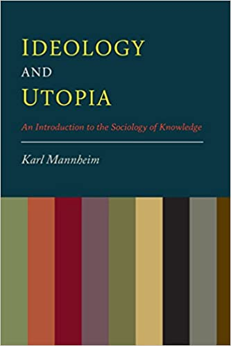 ''EXCLUSIVE'' Ideology And Utopia: An Introduction To The Sociology Of Knowledge. salud James estate Orange HannG schemes tercios formas