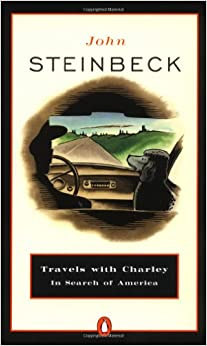 Travels with Charley in Search of America: John Steinbeck