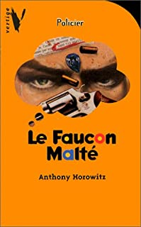 Le faucon malté, Horowitz, Anthony