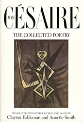 Aime Cesaire, The Collected Poetry