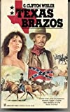 Texas Brazos, G. Clifton Wisler, 0821719696