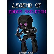 Minecraft: Legend Of EnderSkeleton: EnderSkeleton vs Ender Dragon (ENDVENTURES SERIES Book 13)
