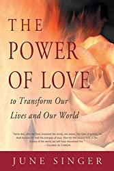 The Power of Love: To Transform Our Lives and Our World (Jung on the Hudson Book)
