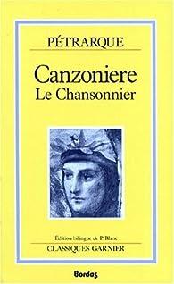 Dal Canzoniere / Le Chansonnier par  Pétrarque
