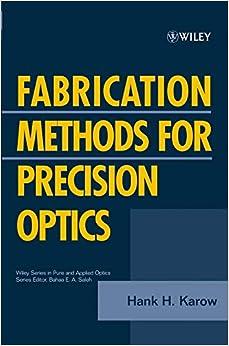 Karow - Fabrication Methods Optics P