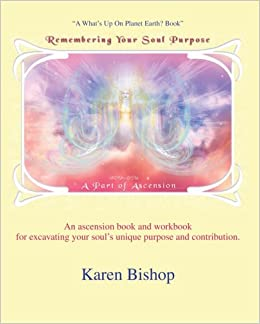Book Remembering Your Soul Purpose: A Part of Ascension