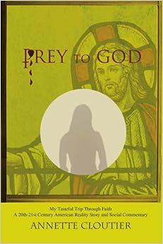 Book Prey to God: My Tasteful Trip Through Faith