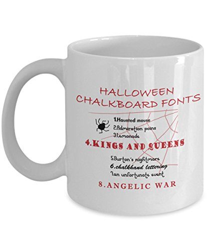 Halloween Coffee Mug - Halloween chalkboard - Gifts ideas for adults, women, kids in party eve with jokes and cupcakes - White Ceramic 11 Oz Mugs