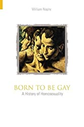 Born to be Gay (Revealing History)