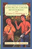 The Coin Conspiracy, Eileen M. Berger, 0786249765