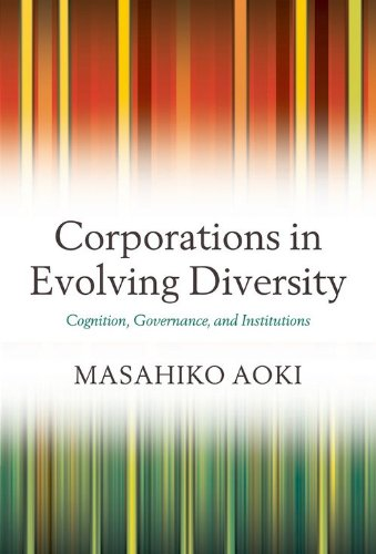 Corporations in Evolving Diversity: Cognition, Governance, and Institutions (Clarendon Lectures in Management Studies) pdf epub