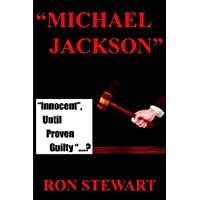 Michael Jackson:Innocent, Until Proven Guilty.?: 1