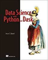 Data Science with Python and Dask Front Cover