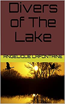 Divers of The Lake by [LaFontaine, Angelique]